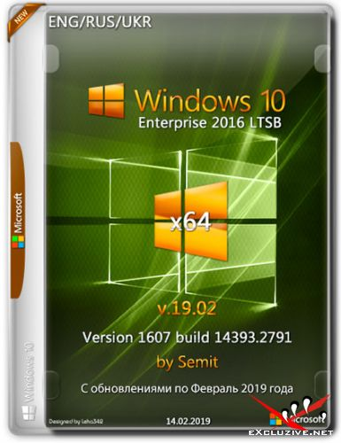 Windows 10 Enterprise LTSB x64 14393.2791 by Semit (ENG/RUS/UKR/2019)