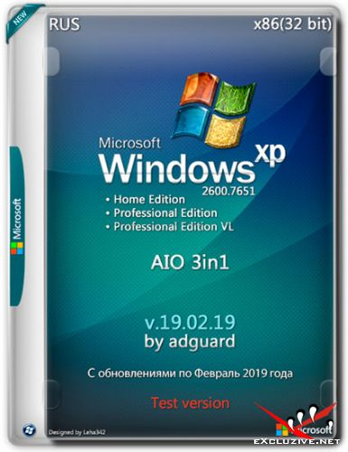 Windows XP SP3 x86 With Update AIO 3in1 by adguard v.19.02.19 (RUS)