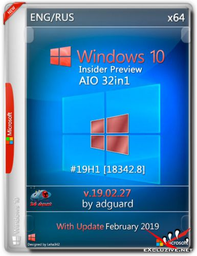 Windows 10 x64 Insider Preview #19H1.18342.8 AIO 32in1 by adguard (ENG/RUS/2019)