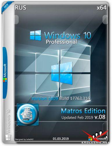 Windows 10 Pro x64 1809 Updated Feb 2019 Matros Edition v.08 (RUS/2019)
