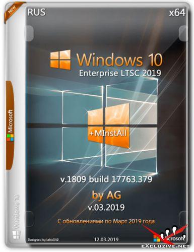Windows 10 Enterprise LTSC x64 1809.17763.379 +MInstAll by AG v.03.2019 (RUS)