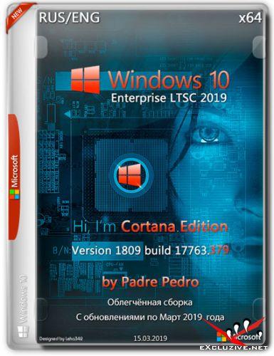 Windows 10 Enterprise LTSC x64 17763.379 Cortana Edition by Padre Pedro (RUS/ENG/2019)