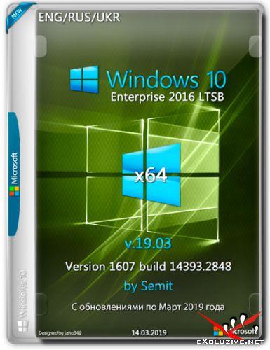 Windows 10 Enterprise LTSB x64 14393.2848 by Semit (ENG/RUS/UKR/2019)