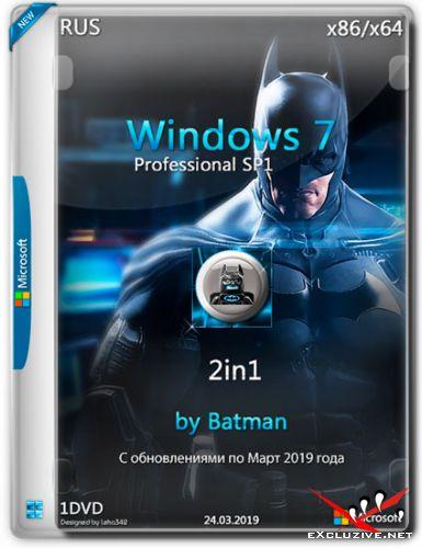 Windows 7 Professional SP1 x86/x64 2in1 by Batman v.01 (RUS/2019)