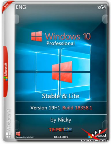 Windows 10 Pro x64 19H1.18358.1 Stable & Lite by Nicky (2019)