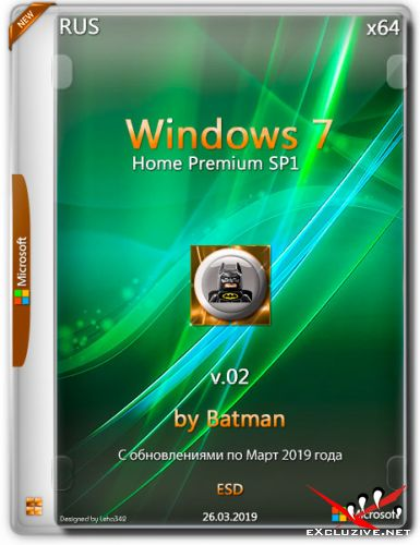 Windows 7 Home Premium SP1 x64 by Batman v.02 (RUS/2019)