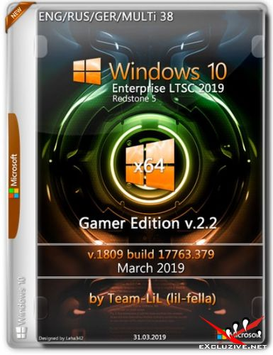 Windows 10 Enterprise LTSC x64 1809 Gamer Edition v.2.2 Team-LiL (Multi-38/RUS/2019)