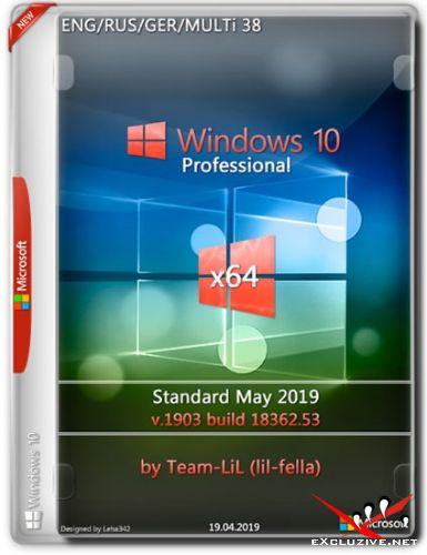 Windows 10 Pro x64 1903.18362.53 Standard May 2019 Team-LiL (Multi-38/RUS)
