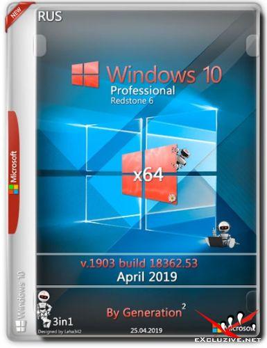 Windows 10 Pro x64 RS6 v.1903.18362.53 OEM April 2019 by Generation2 (RUS)