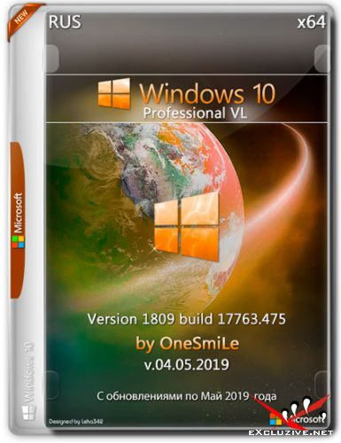 Windows 10 Pro VL 1809.17763.475 x64 by OneSmiLe v.04.05.2019 (RUS)