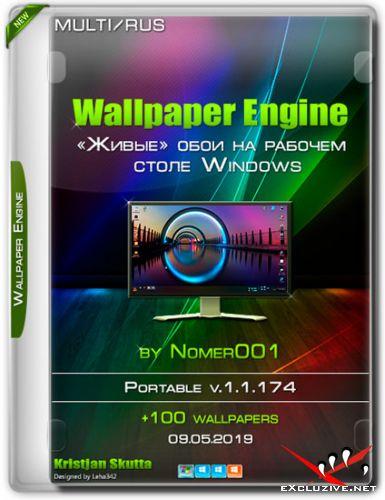 Wallpaper Engine v.1.1.174 Portable by Nomer001 (Multi/RUS/2019)