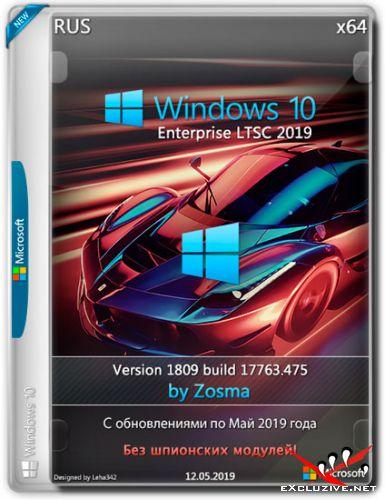 Windows 10 Enterprise LTSC x64 1809.17763.475 by Zosma v.12.05.2019 (RUS)