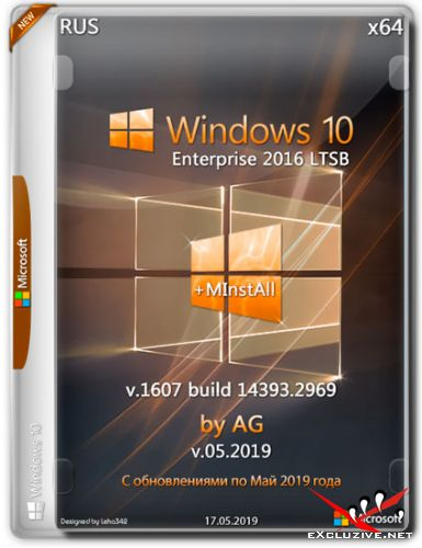 Windows 10 Enterprise LTSB x64 14393.2969 + MInstAll by AG v.05.2019 (RUS)