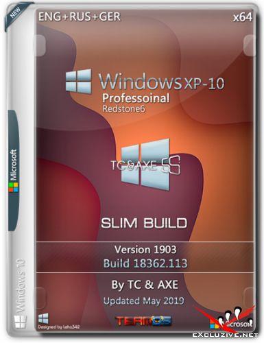 Windows XP-10 Pro x64 RS6 1903 Slim Build by TC&AXE