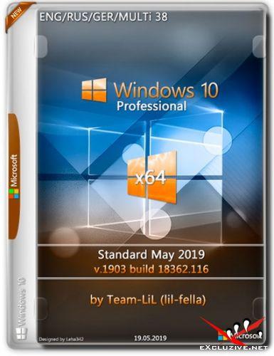 Windows 10 Pro x64 1903.18362.116 Standard May 2019 Team-LiL (Multi-38/RUS/2019)