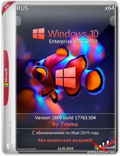 Windows 10 Enterprise LTSC x64 1809.17763.504 by Zosma v.21.05.2019 (RUS)