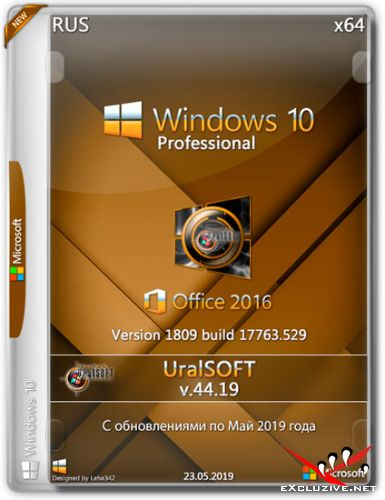 Windows 10 Pro x64 & Office2016 17763.529 v.44.19 (RUS/2019)