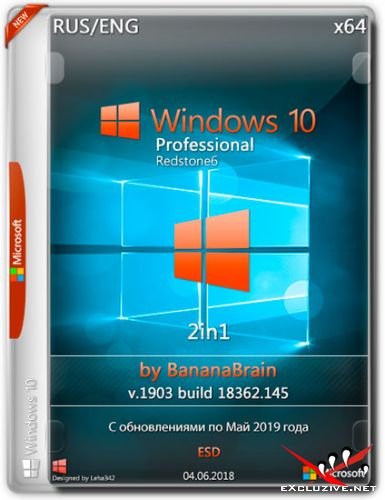 Windows 10 Pro 2in1 x64 v.1903.18362.145 by BananaBrain (RUS/ENG/2019)