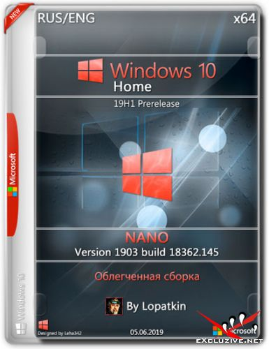 Windows 10 Home x64 18362.145 19H1 NANO (RUS/ENG/2019)