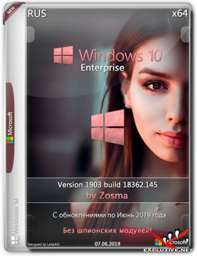 Windows 10 Enterprise Lite 1903.18362.145 by Zosma (RUS/2019)