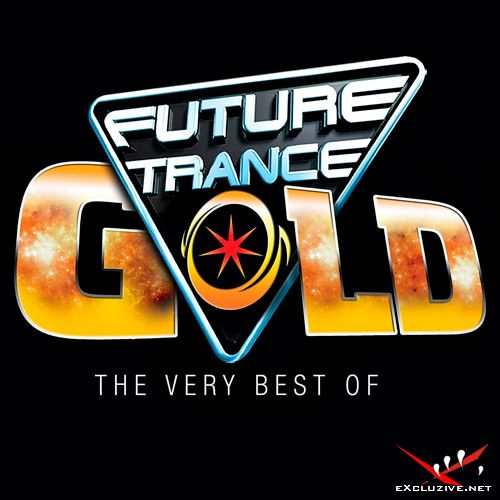 Future Trance GOLD - The Very Best Of (2019)