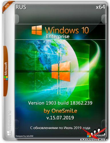 Windows 10 Enterprise x64 1903.18362.239 by OneSmiLe v.15.07.2019 (RUS)