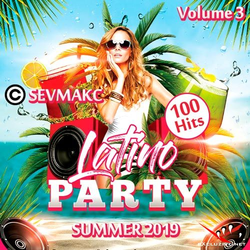 Latino Party Summer 2019 Volume 3 (2019)