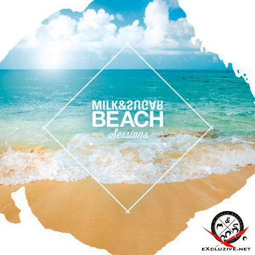 Milk & Sugar - Beach Sessions 2019 (2019)