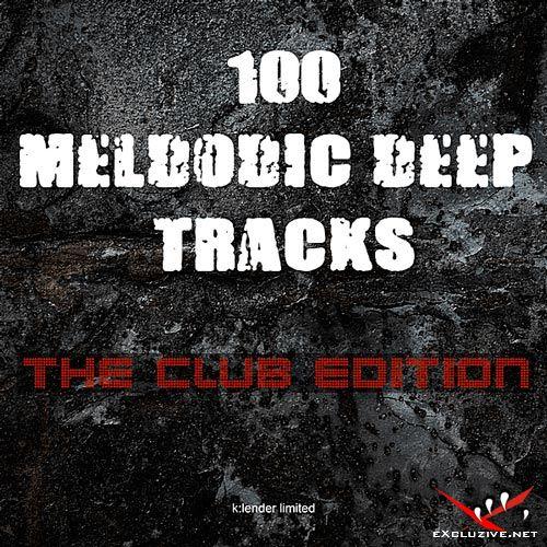 100 Melodic Deep Tracks: The Club Edition (2019)