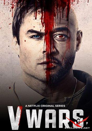 Вампирские войны / V-Wars (1 сезон/2019/WEB-DL/720p/WEB-DLRip)