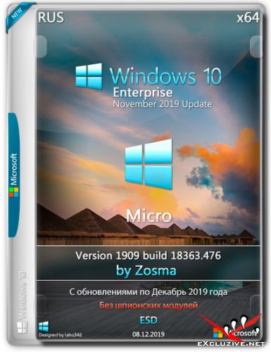 Windows 10 Enterprise x64 Micro 1909.18363.476 by Zosma (RUS/2019)