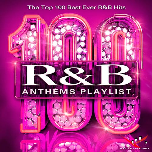 100 RNB ANTHEMS